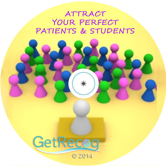 Attract Your Perfect Patients & Students